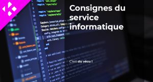 Read more about the article Consignes du Service informatique