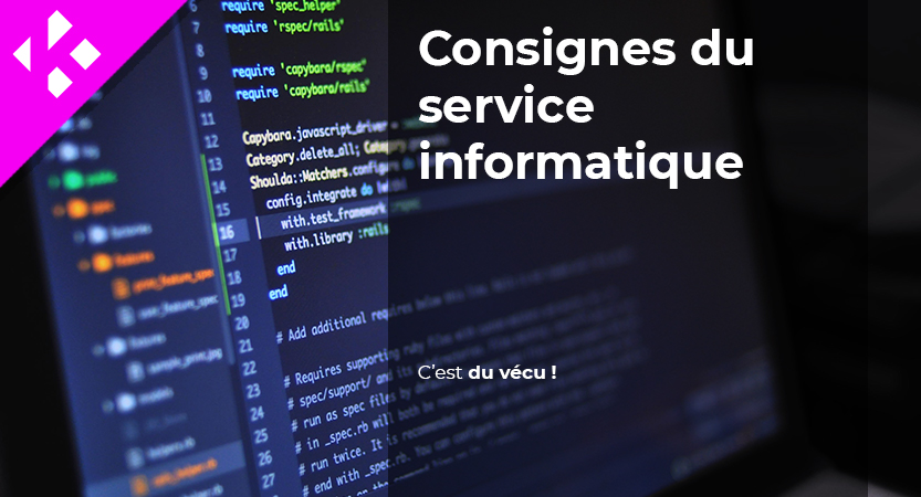 Consignes du Service informatique