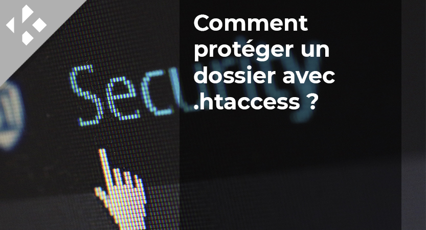 Comment protéger un dossier avec .htaccess?