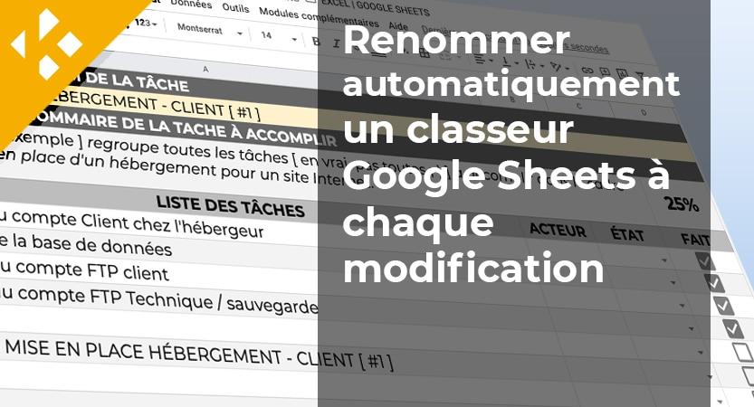 Renommer automatiquement un classeur Google Sheets à chaque modification