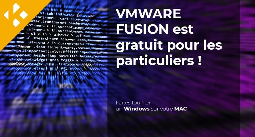Read more about the article VMWARE FUSION est gratuit pour les particuliers !