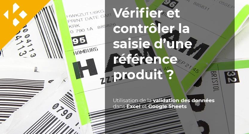 Comment vérifier et contrôler la saisie d'une référence produit ? – Partie 1