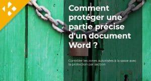 Read more about the article Comment protéger une partie précise d'un document Word ?