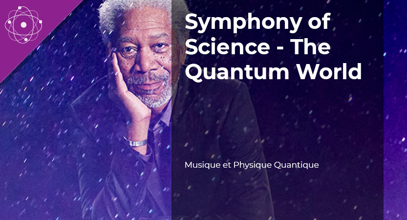 Symphony of Science – The Quantum World
