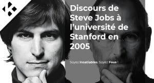 Read more about the article Le discours de Steve Jobs, le CEO d'Apple, lors de la remise de diplôme de l'université américaine Stanford en 2005