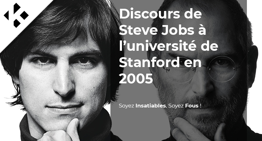 You are currently viewing Le discours de Steve Jobs, le CEO d'Apple, lors de la remise de diplôme de l'université américaine Stanford en 2005