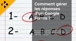 Read more about the article Comment gérer les réponses d'un Google Forms