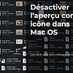 Afficher ou masquer l'aperçu des fichiers à la place des icônes standards sur MacOs