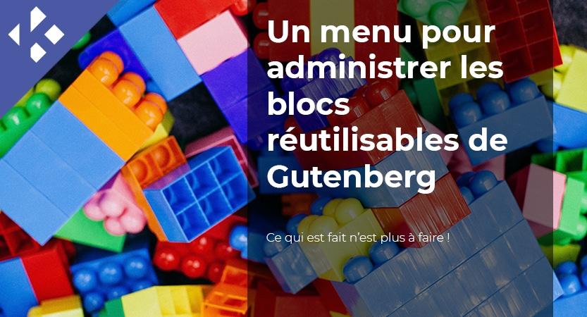 Ajouter un menu dans l'administration pour gérer les blocs réutilisables