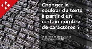 Read more about the article Comment changer automatiquement la couleur du texte à partir d'un certain nombre de caractères ?