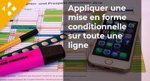 Read more about the article Comment appliquer une mise en forme conditionnelle sur toute une ligne ?