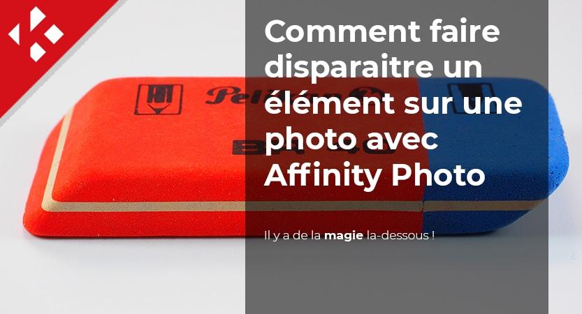 You are currently viewing Comment faire disparaitre un élément sur une photo avec Affinity Photo