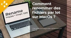 Read more about the article Comment renommer des fichiers par lot sur MacOs ?