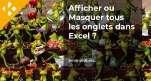 Read more about the article Afficher ou Masquer tous les onglets dans Excel ?