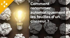 Read more about the article Comment renommer automatiquement les feuilles d'un classeur ?