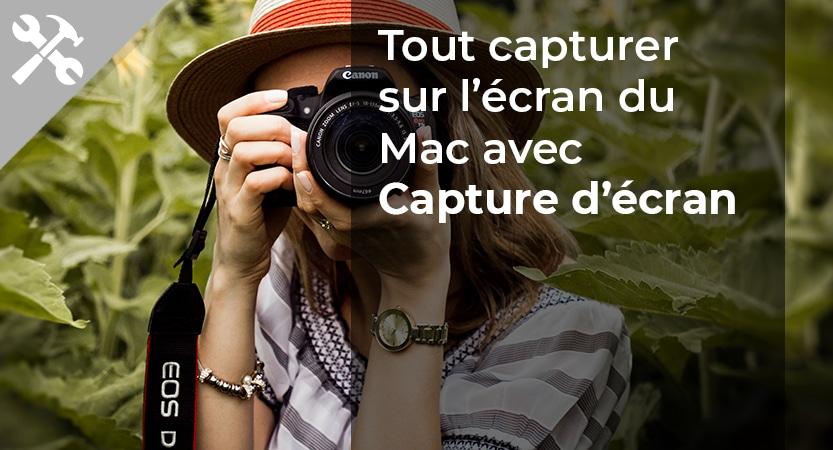 Read more about the article Tout capturer sur l'écran du Mac avec Capture écran